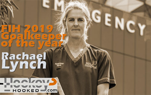 2019 FIH Women's Goalkeeper of the Year: Rachael Lynch