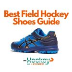 Best Field Hockey Shoes Guide