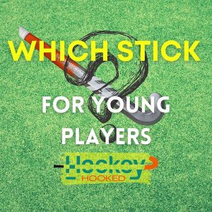 which stick for young players?