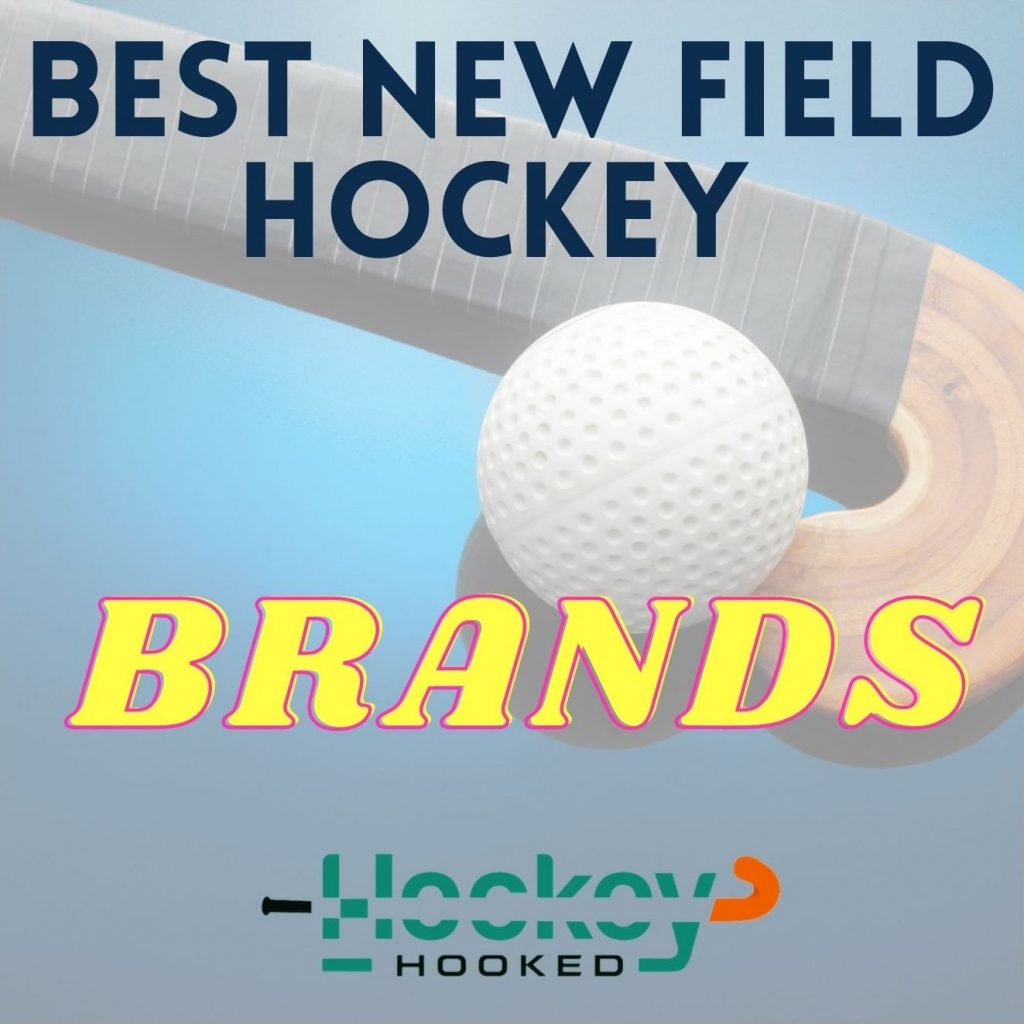 Best New Field Hockey Brands